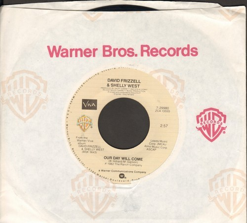 Frizzell, David & Shelly West - Our Day Will Come/I Just Came Here To Dance (with Warner Brothers company sleeve) - EX8/ - 45 rpm Records