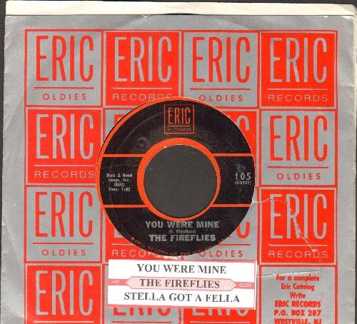 Fireflies - You Were Mine/Stella Got A Fella (re-issue with Eric company sleeve and  juke box label) - NM9/ - 45 rpm Records