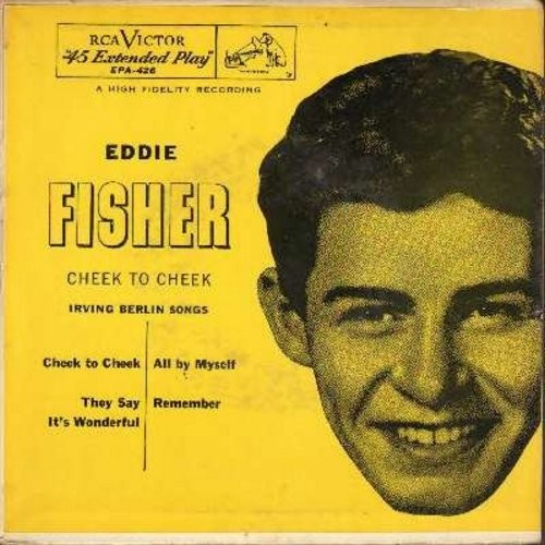 Fisher, Eddie - Cheek To Cheek/They Say It's Wonderful/All By Myself/Remember (vinyl EP record with picture cover) - NM9/VG7 - 45 rpm Records