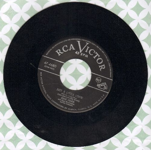 Fisher, Eddie - Just A Little Lovin'/I'm Yours - EX8/ - 45 rpm Records