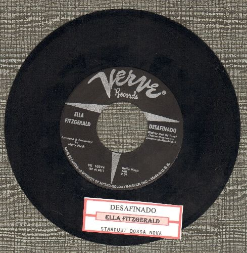 Fitzgerald, Ella - Desafinado/Stardust Bossa Nova (with juke box label) - EX8/ - 45 rpm Records
