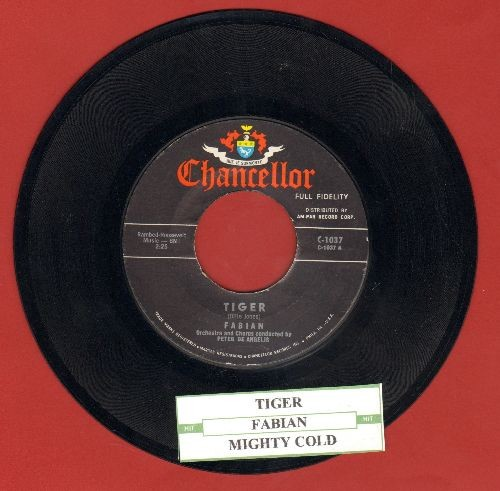 Fabian - Tiger/Mighty Cold (NICE condition with juke box label) - NM9/ - 45 rpm Records