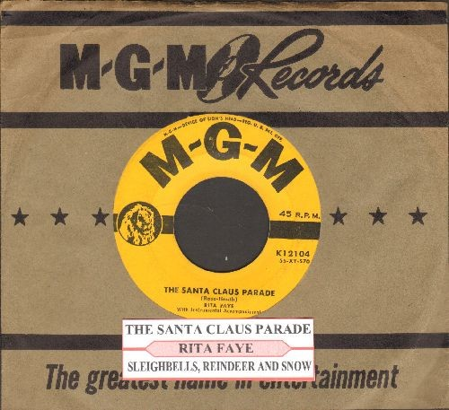 Faye, Rita - The Santa Claus Parade/Sleighbells, Reindeer And Snow (with juke box label and vintage MGM company sleeve) - VG7/ - 45 rpm Records