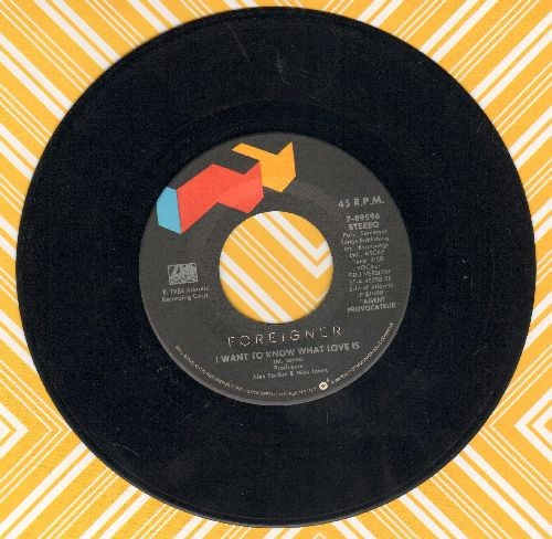 Foreigner - I Want To Know What Love Is/Sweet Thunder  - EX8/ - 45 rpm Records