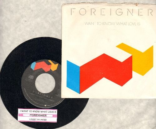 Foreigner - I Want To Know What Love Is/Street Thunder (with picture sleeve and juke box label) - EX8/EX8 - 45 rpm Records
