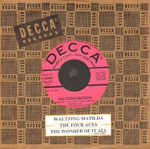 Four Aces - Waltzing Matilda/The Wonder Of It All (DJ advance pressing with juke box label and vintage Decca company sleeve) - NM9/ - 45 rpm Records
