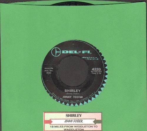 Foster, Jimmy - Shirley/18 Miles From Widdleton To Waddleton (with juke box label) - VG7/ - 45 rpm Records