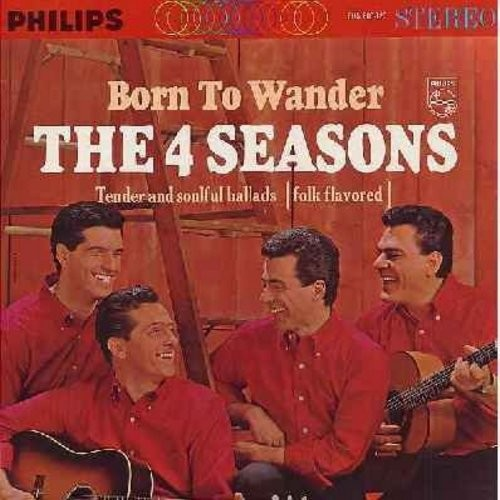 Four Seasons - Born To Wander - Tender and Soulful Ballads (Folk-Flavored): Where Have All The Flowers Gone, Silence Is Golden, Searchin' Wind, Millie, No Surfin' Today (Vinyl STEREO LP record) - VG7/VG7 - LP Records