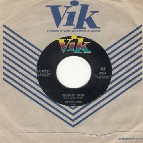 Four Winds - Colorado Moon/Find Someone New (with vintage Vik company sleeve) - NM9/ - 45 rpm Records