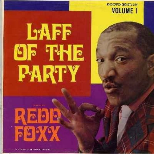 Foxx, Redd - Laff Of The Party - A Comedy Extravaganza compiled and edited by Dootsie Williams. Redd Foxx at His Best, the reigning King of the Stag Parties! (Vinyl MONO LP record, multi-color label  1966 first issue) - EX8/EX8 - LP Records
