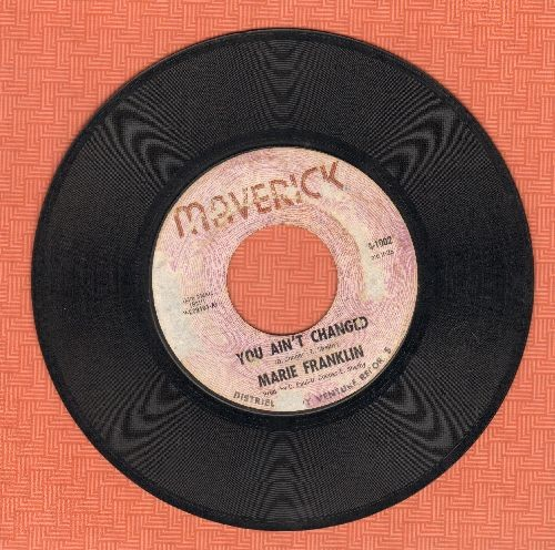 Franklin, Marie - You Ain't Changed/Don'tcha Bet No Money (RARE Vintage Soul 2-sider!) - G5/ - 45 rpm Records