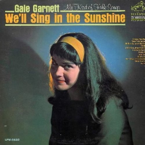 Garnett, Gale - We'll Sing In The Sunshine: Fly Bird, Take This Hammer, Malaika, Wanderin', Sleep You Now (Vinyl MONO LP record, DJ advance copy) - NM9/EX8 - LP Records