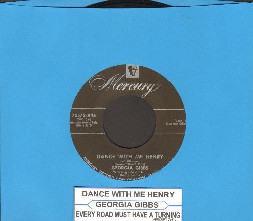 Gibbs, Georgia - Dance With Me Henry/Every Road Must Have A Turning (with juke box label) - VG7/ - 45 rpm Records