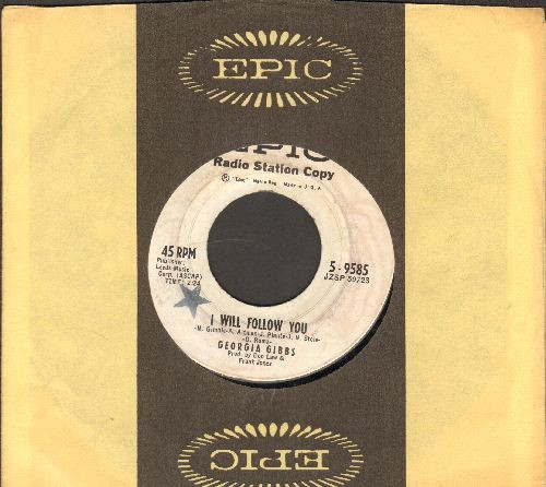 Gibbs, Georgia - I Will Follow You/Candy Kisses (DJ advance pressing with Epic company sleeve) - EX8/ - 45 rpm Records