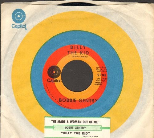 Gentry, Bobbie - He Made A Woman Out Of Me/Billy The Kid (with juke box label and Capitol company sleeve) - NM9/ - 45 rpm Records