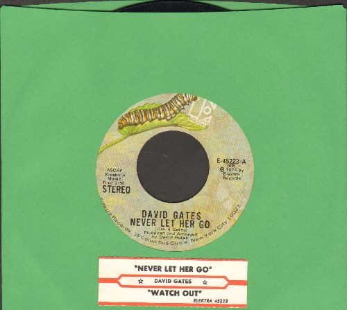 Gates, David - Never Let Her Go/Watch Out (with juke box label) - NM9/ - 45 rpm Records