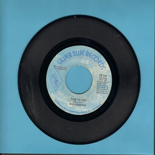 Goodwin, Don - Time To Cry (VERY NICE version of the Paul Anka Classic)/Good, Good Lovin' - NM9/ - 45 rpm Records