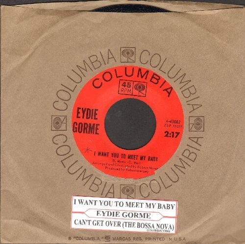 Gorme, Eydie - I Want You To Meet My Baby/Can't Get Over (The Bossa Nova) (with juke box label and Columbia company sleeve)) - NM9/ - 45 rpm Records