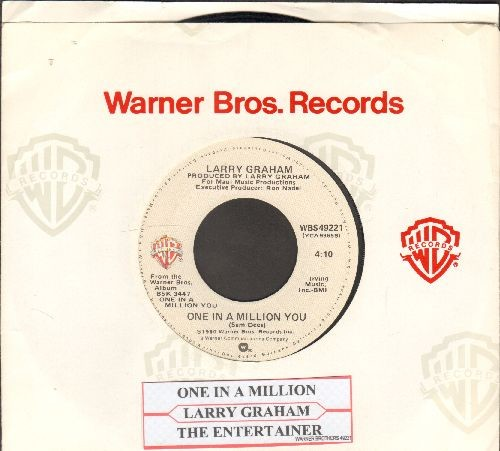 Graham, Larry - One In A Million You (FAVORITE for BRIDAL DANCE!)/The Entertainer (with juke box label and Warner Brothers company sleeve) - EX8/ - 45 rpm Records