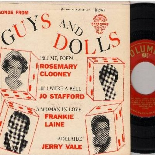 Clooney, Rosemary, Jo Stafford, Frankie Laine, Jerry Vale - Guys And Dolls: Pet Me, Poppa/If I Were A Bell/A Woman In Love/Adelaide (Vinyl EP record with picture cover) - NM9/EX8 - 45 rpm Records