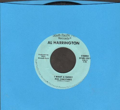 Harrington, Al - I Want A Daddy For Christmas/Dream Away - M10/ - 45 rpm Records