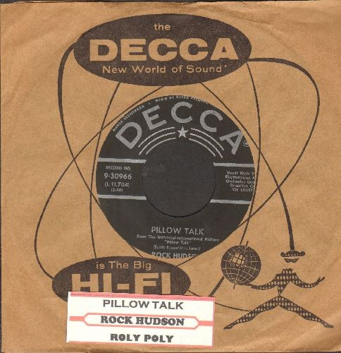 Hudson, Rock - Pillow Talk/Roly Poly (with juke box label and vintage Decca company sleeve) - NM9/ - 45 rpm Records