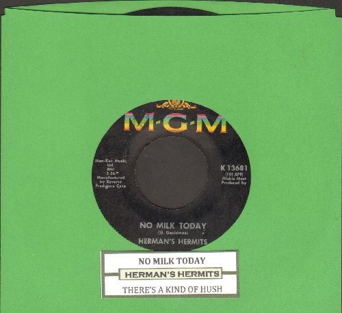 Herman°s Hermits - No Milk Today/There's A Kind Of Hush (with juke box label) - EX8/ - 45 rpm Records