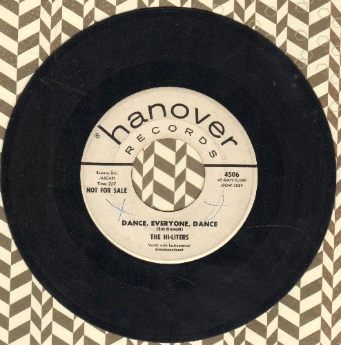 Hi-Liters - Dance, Everyone, Dance (Hava Nagila)/You Must Come In At The Door (DJ advance pressing) - VG7/ - 45 rpm Records