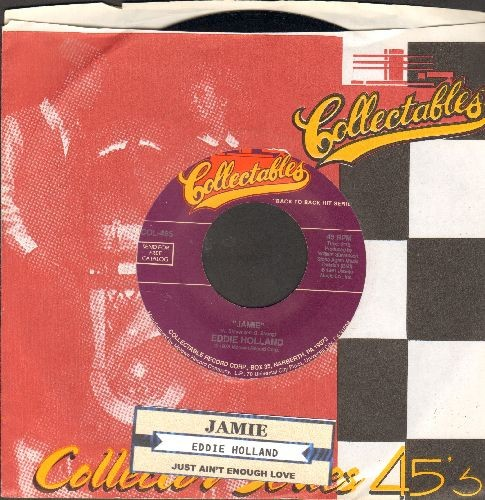 Holland, Eddie - Jamie/Just Ain't Enough Love (double-hit re-issue with company sleeve and juke box label) - NM9/ - 45 rpm Records