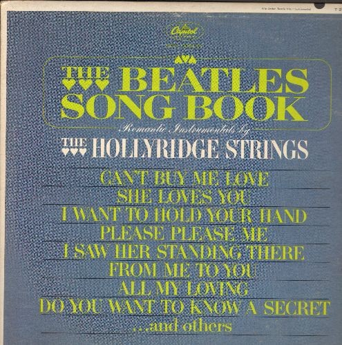 Hollyridge Strings - The Beatles Song Book: She Loves You, Can't Buy Me Love, I Want To Hold Your Hand, Do You Want To Know A Secret (Vinyl MONO LP record) - NM9/EX8 - LP Records