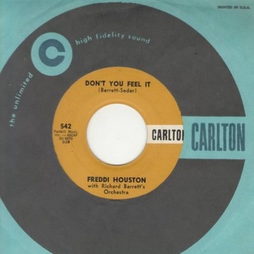 Houston, Freddie - Don't You Feel It/No Love So True (with vintage Carlton company sleeve) - NM9/ - 45 rpm Records