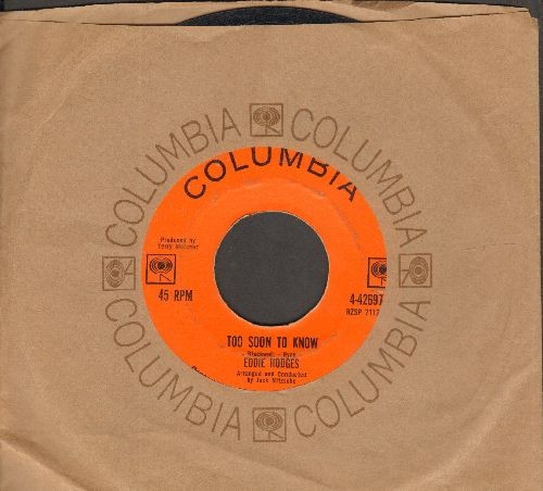 Hodges, Eddie - Too Soon To Know/Would You Come Back (with Columbia company sleeve) - VG7/ - 45 rpm Records