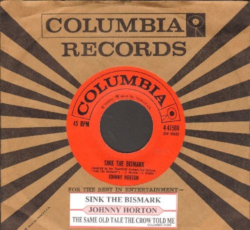 Horton, Johnny - Sink The Bismark/The Same Old Tale (with juke box label and Columbia company sleeve) - NM9/ - 45 rpm Records