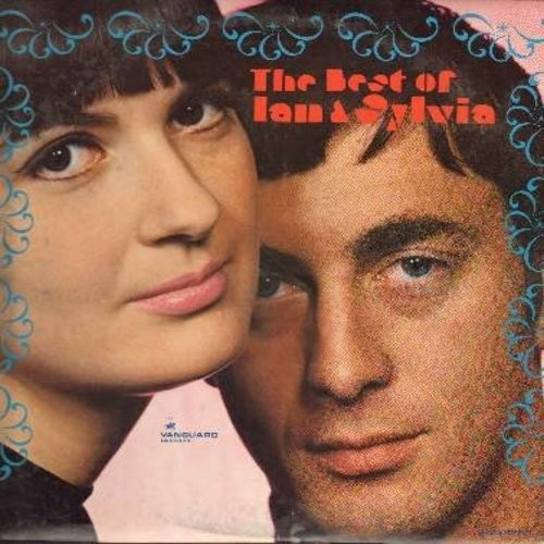 Ian & Sylvia - The Best Of Ian & Sylvia: You Were On My Mind, 24 Hours From Tulsa, Changes, C. C. Rider, Four Strong Winds (Vinyl STEREO LP record, DJ advance copy) - NM9/EX8 - LP Records