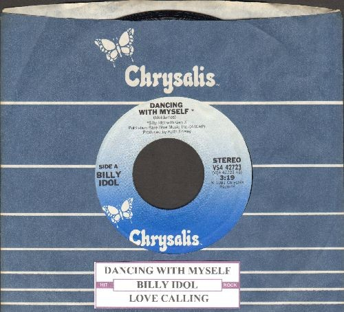 Idol, Billy - Dancing With Myself/Love Calling (Rub A Dub Dub Mix) (with Chrysalis company sleeve and juke box label) - NM9/ - 45 rpm Records