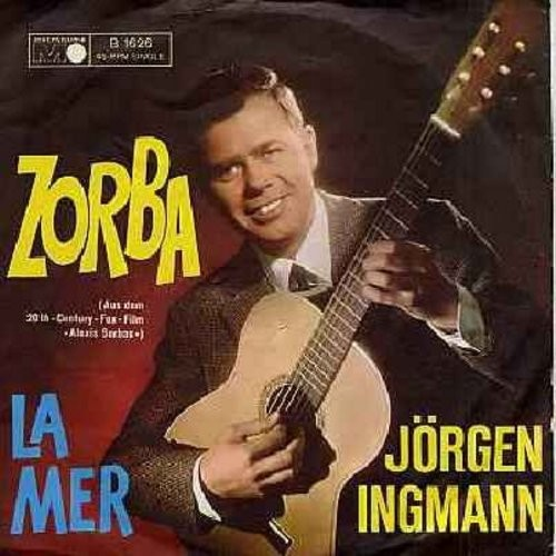 Ingmann, Jorgen - La Mer (Beyond The Sea)/Zorba (from film -Alexis Sorbas-) (German Pressing with picture sleeve) - NM9/EX8 - 45 rpm Records