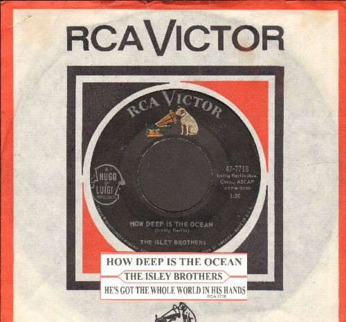 Isley Brothers - How Deep Is The Ocean/He's Got The Whole World In His Hands (with juke box label and RCA company sleeve) - EX8/ - 45 rpm Records