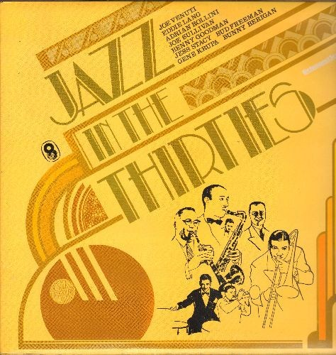 Joe Venuti, Eddie Lang, Gene Krupa, Bunny Berigan, others - Jazz In The Thirties: Blue Prelude, Texas Tea Party, Barrelhouse, Chicken And Waffles (2 vinyl LP records, gate-fold cover) - NM9/NM9 - LP Records