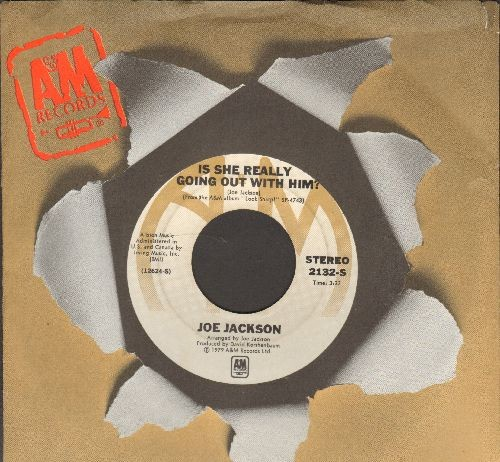 Jackson, Joe - Is She Really Going Out With Him?/(Do The) Instant Mash (with A&M company sleeve) - EX8/ - 45 rpm Records