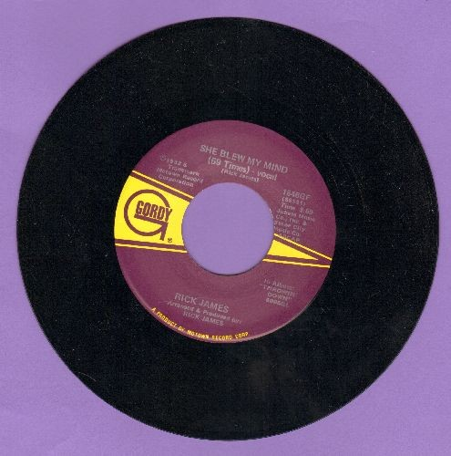 James, Rick - She Blew My Mind (69 Times) (Vocal and Instrumental version) - NM9/ - 45 rpm Records