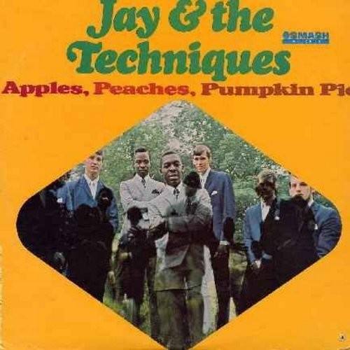Jay & The Techniques - Apples, Peaches, Pumpkin Pie: Been So Long, The Power Of Love, Hey Diddle Diddle, Here We Go Again, Stronger Than Dirt, Keep The Ball Rollin' (Vinyl STEREO LP record, posed cover photo) - VG7/VG7 - LP Records