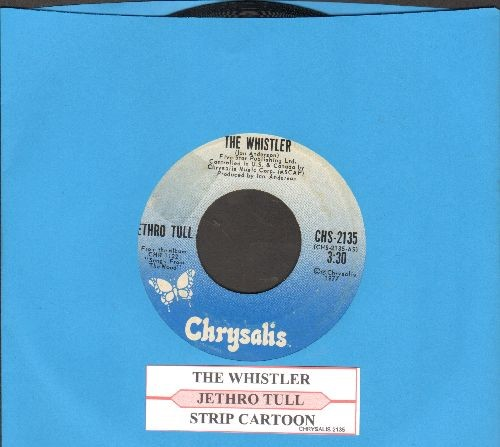 Jethro Tull - The Whislter/Strip Cartoon (with juke box label) - EX8/ - 45 rpm Records