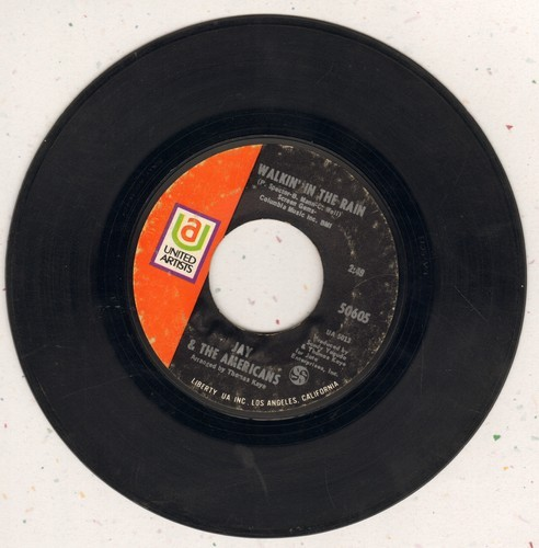 Jay & The Americans - Walkin' In The Rain/I'd Kill For The Love Of A Lady  - VG7/ - 45 rpm Records