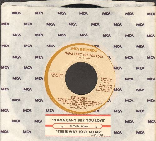 John, Elton - Mama Can't Buy You Love/Three Way Love Affair (with juke box label and company sleeve) - EX8/ - 45 rpm Records