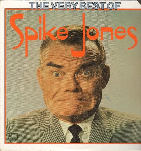 Jones, Spike & His City Slickers - The Very Best Of: September Song, Strip Polka, The Late Laye Movies (Parts 1 + 2)(vinyl STEREO LP record - 1975 issue) - NM9/EX8 - LP Records