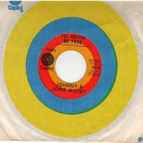 Mosby, Johnny & Jonie - I'll Never Be Free/The Pattern Of Our Lives 9with Capitol company sleeve) - EX8/ - 45 rpm Records