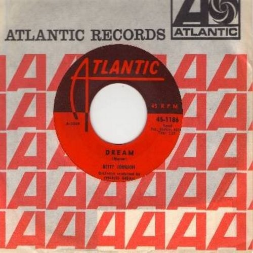Johnson, Betty - Dream/How Much (with Atlantic company sleeve) - NM9/ - 45 rpm Records