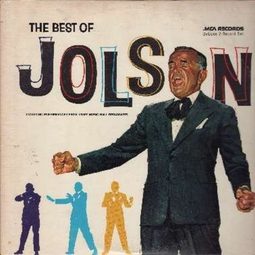 Jolson, Al - The Best Of Jolson: Swanee, You Made Me Love You, Sonny Boy, Toot Toot Tootsie Goodbye, Carolina In The Morning, My Mammy, Easter Parade, Ol' Man River, Anniversary Song (2 vinyl LP record set, gate-fold cover, 1970s re-issue of vintage recor