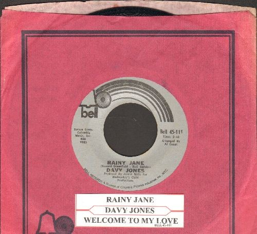 Jones, Davy - Rainy Jane/Welcome To My Love (with juke box label and Bell company sleeve) - EX8/ - 45 rpm Records