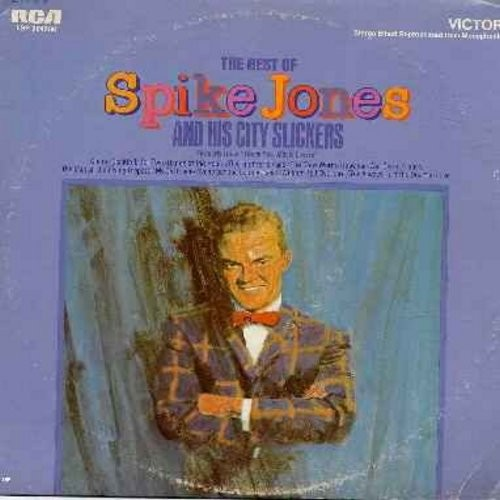 Jones, Spike & His City Slickers - The Best Of Spike Jones and his City Slickers: Cocktails For two, My Old Flame, Cloe, Der Fuehrer's Face, The Glow Worm (Vinyl LP record - 1970s pressing) - EX8/VG7 - LP Records